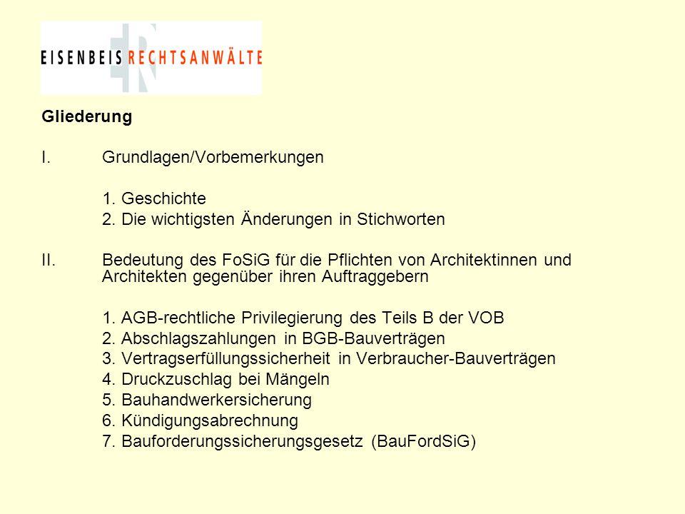Gliederung I.Grundlagen/Vorbemerkungen 1. Geschichte 2. Die wichtigsten Änderungen in Stichworten II.Bedeutung des FoSiG für die Pflichten von Archite