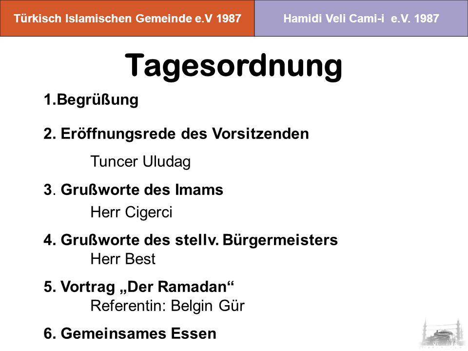Türkisch Islamischen Gemeinde e.V 1987 Hamidi Veli Cami-i e.V.