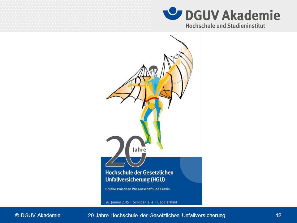 © DGUV Akademie 20 Jahre Hochschule der Gesetzlichen Unfallversicherung 12