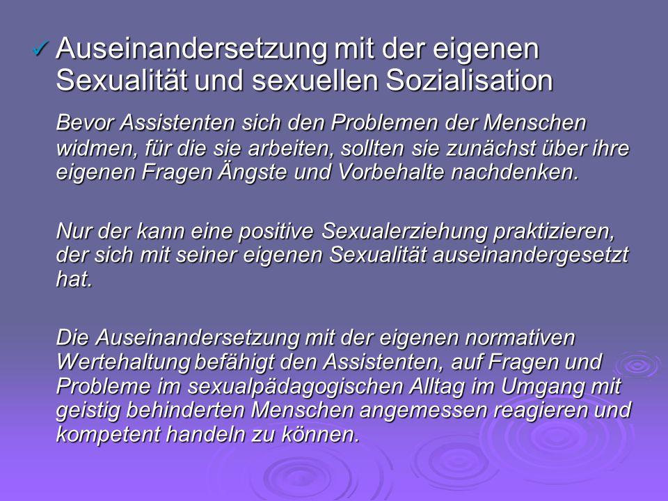 Auseinandersetzung mit der eigenen Sexualität und sexuellen Sozialisation Auseinandersetzung mit der eigenen Sexualität und sexuellen Sozialisation Be