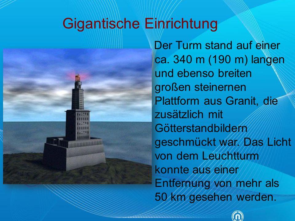 Gigantische Einrichtung Der Turm stand auf einer ca. 340 m (190 m) langen und ebenso breiten großen steinernen Plattform aus Granit, die zusätzlich mi