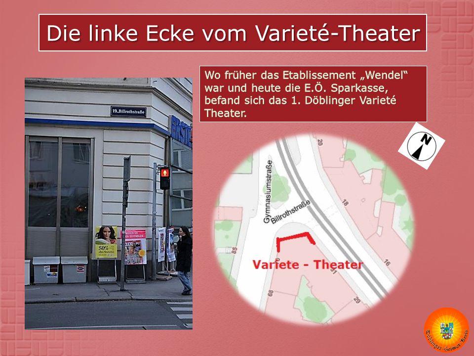 Die linke Ecke vom Varieté-Theater