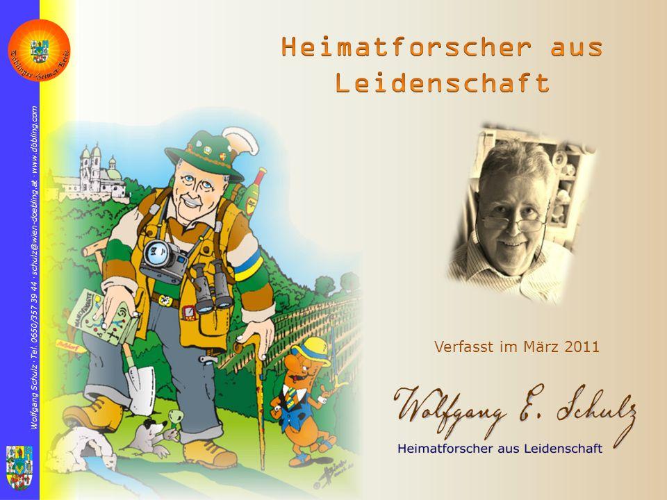 Wolfgang Schulz  Tel. 0650/357 39 44  schulz@wien-doebling.at  www.döbling.com Verfasst im März 2011