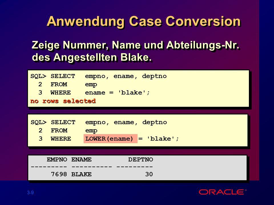 3-9 Anwendung Case Conversion Zeige Nummer, Name und Abteilungs-Nr.