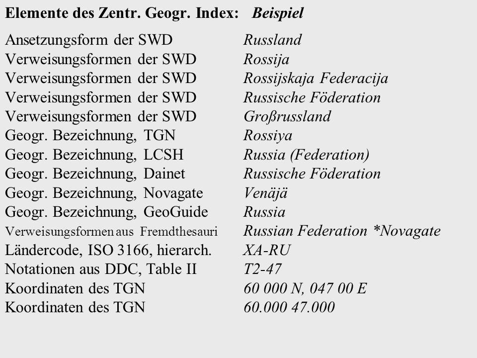 scheven@dbf.ddb.deODOK '03, Salzburg 2003 DDC in Renardus Geographischer Index - Studie Zentraler Geographischer Index: -Datengrundlage und Feldstrukt