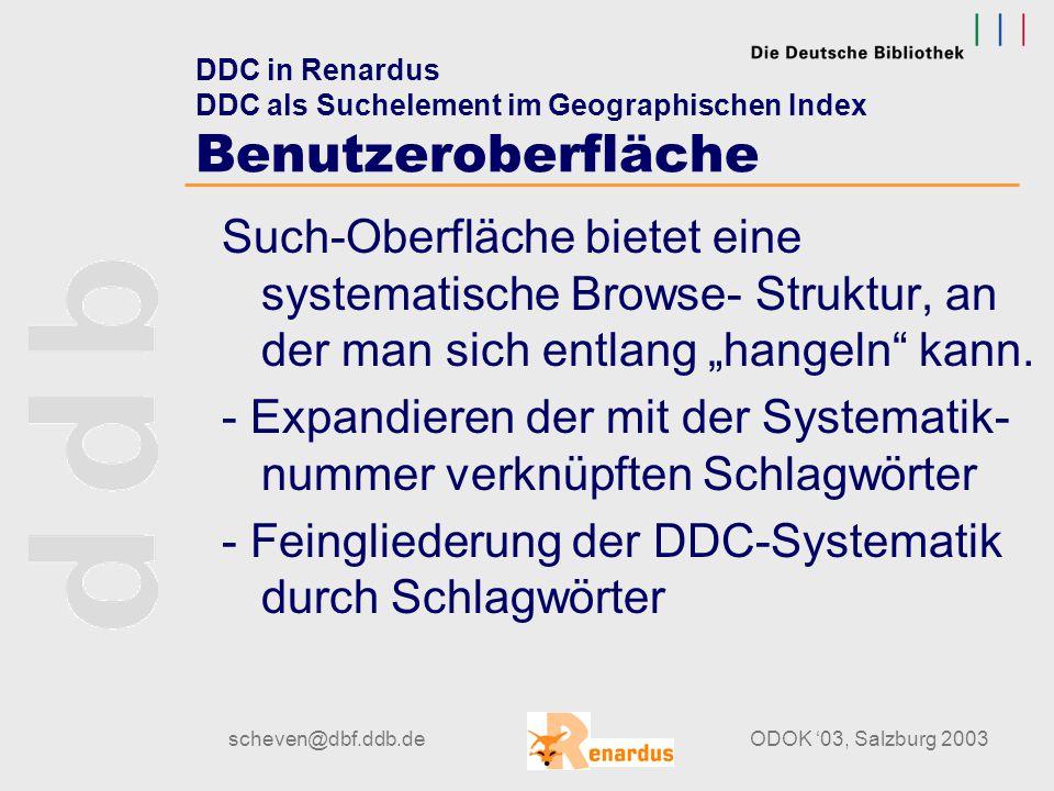 scheven@dbf.ddb.deODOK '03, Salzburg 2003 DDC in Renardus Geographischer Index - Studie DDC-Notationen im Geograpischen Index bei insgesamt 574 Datens