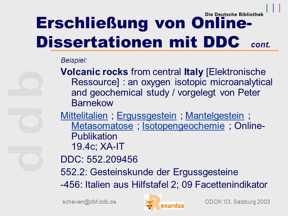 scheven@dbf.ddb.deODOK '03, Salzburg 2003 Erschließung von Online- Dissertationen mit DDC cont. Beispiel: Verbundene Mikroporosität in Kristallingeste