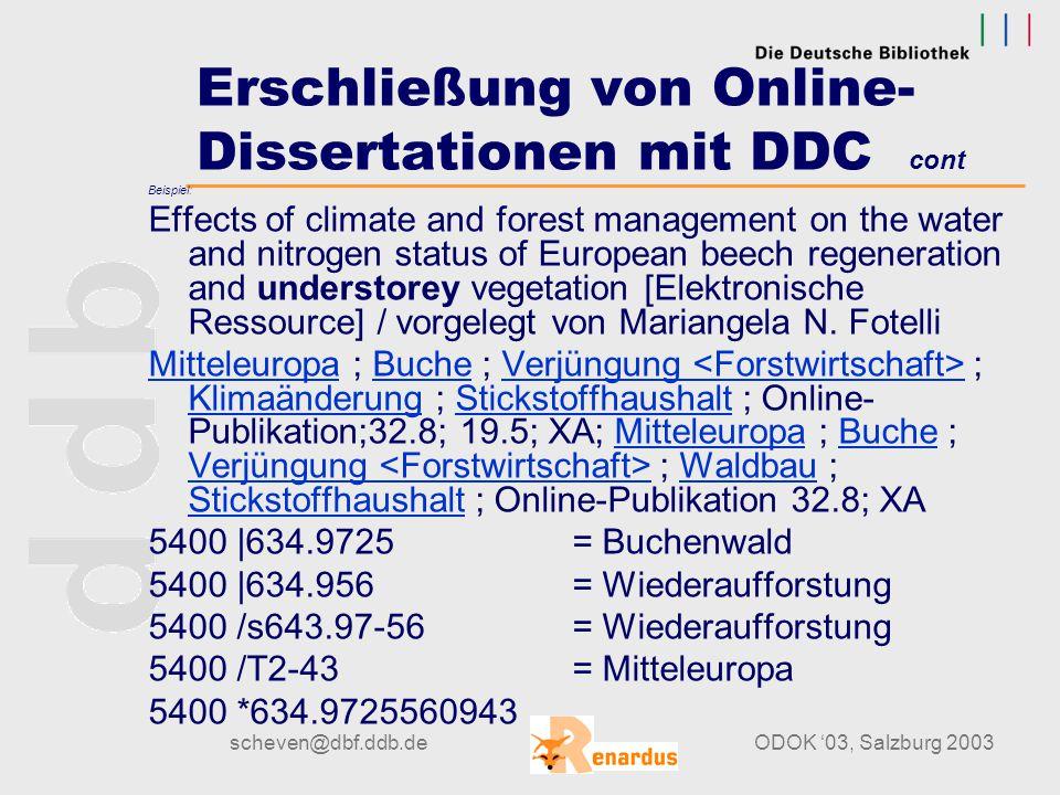 scheven@dbf.ddb.deODOK '03, Salzburg 2003 Erschließung von Online- Dissertationen mit DDC cont Beispiel: Rutschungen im südwestlichen Annapurna- Massi