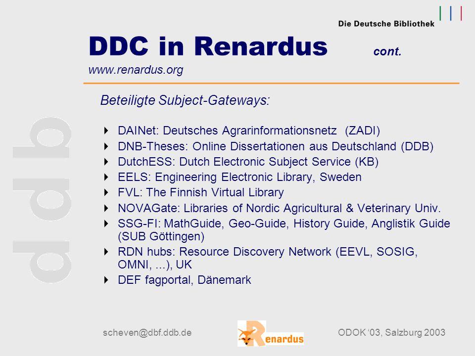 scheven@dbf.ddb.deODOK '03, Salzburg 2003 DDC in Renardus www.renardus.org Was ist Renardus.