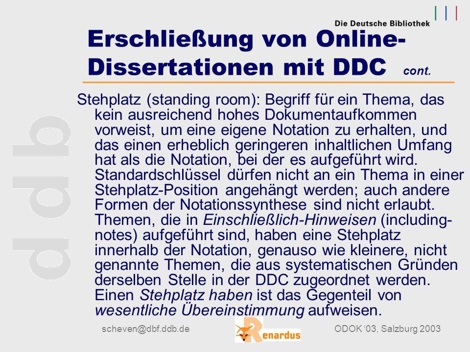 """scheven@dbf.ddb.deODOK '03, Salzburg 2003 Erschließung von Online- Dissertationen mit DDC cont. """"Dolomit"""" ist in der """"including-note"""" angegeben; d.h."""