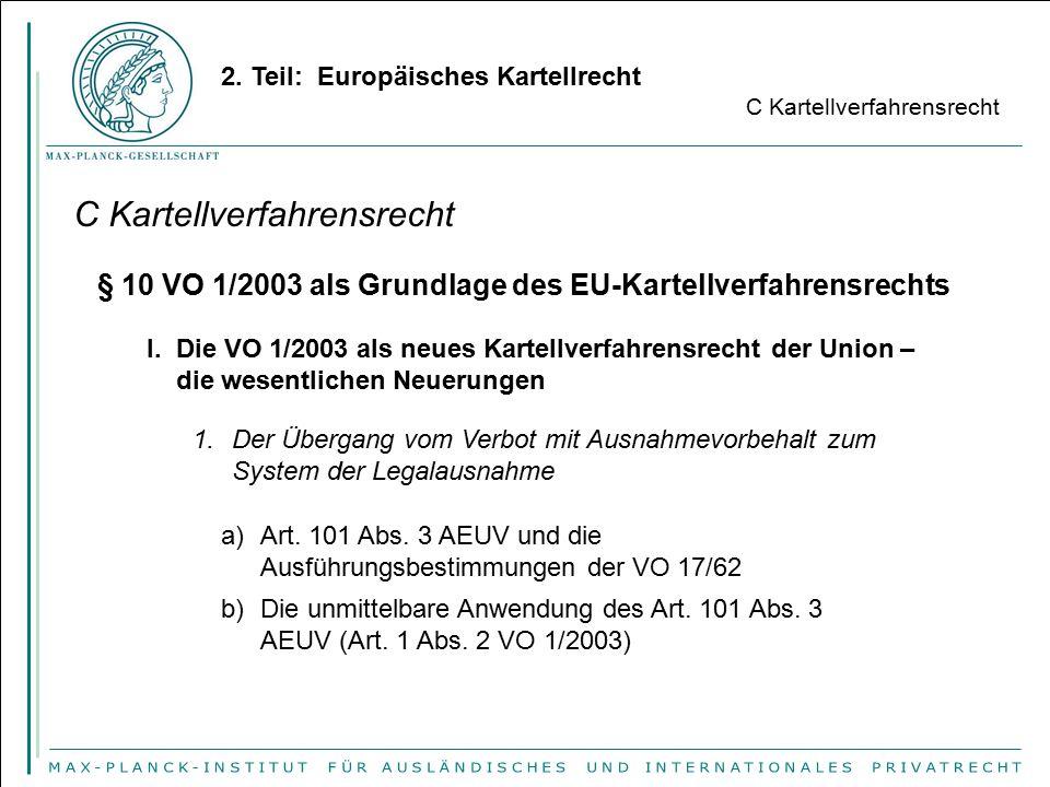 § 10 VO 1/2003 als Grundlage des EU-Kartellverfahrensrechts 2. Teil: Europäisches Kartellrecht C Kartellverfahrensrecht I. Die VO 1/2003 als neues Kar