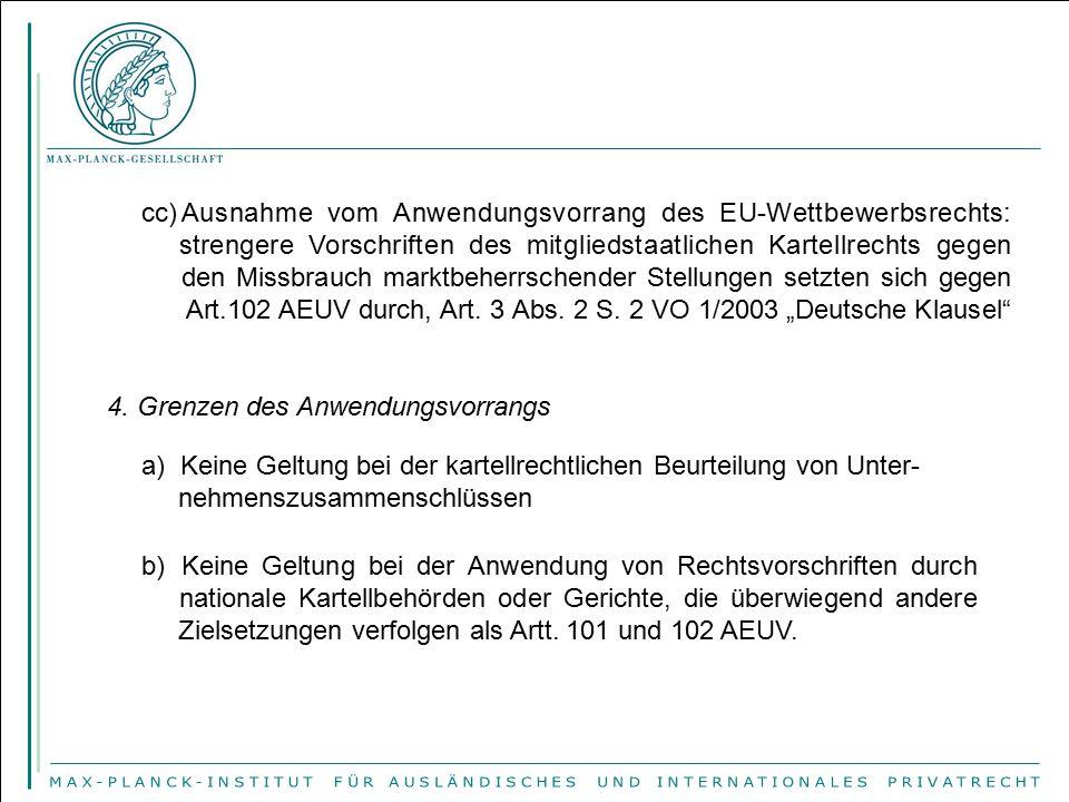 cc)Ausnahme vom Anwendungsvorrang des EU-Wettbewerbsrechts: strengere Vorschriften des mitgliedstaatlichen Kartellrechts gegen den Missbrauch marktbeh