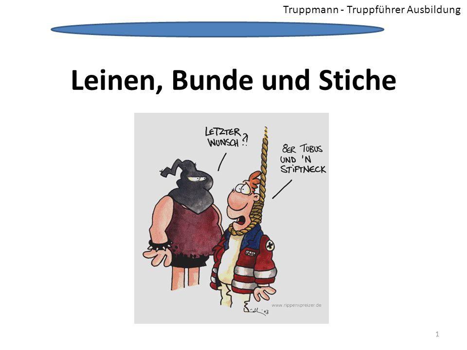 Truppmann - Truppführer Ausbildung Leinen, Bunde und Stiche 1