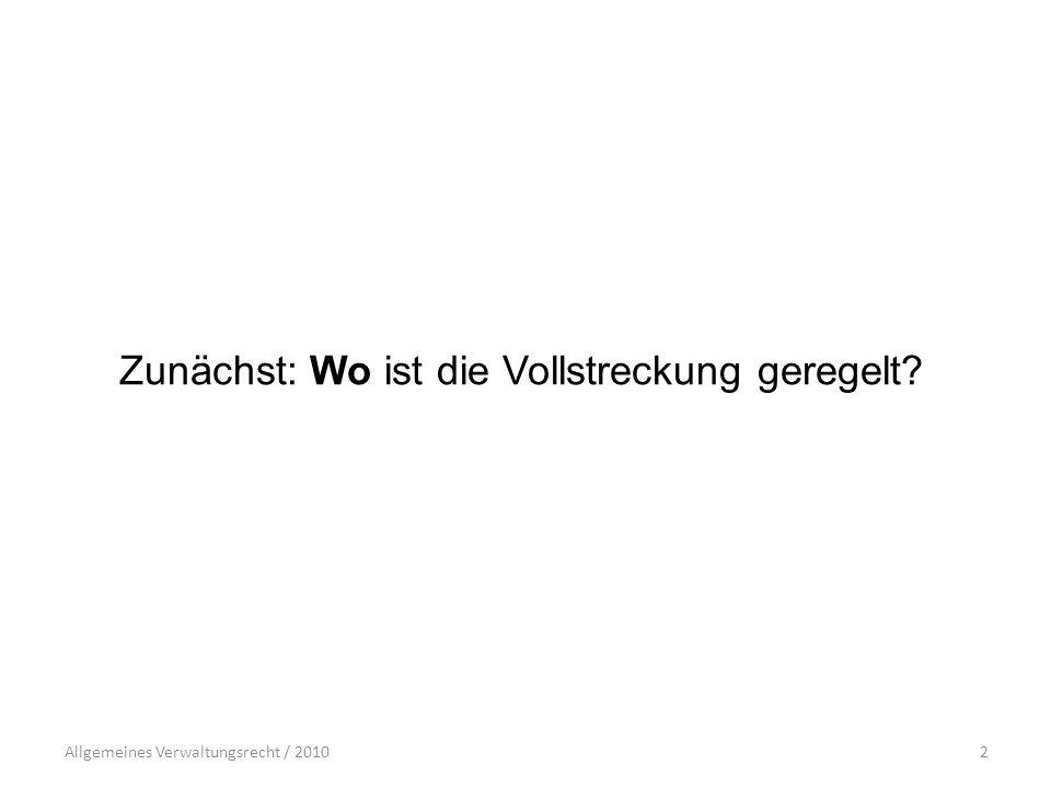 Allgemeines Verwaltungsrecht / 201013 Muster für ein Vollstreckungsersuchen: