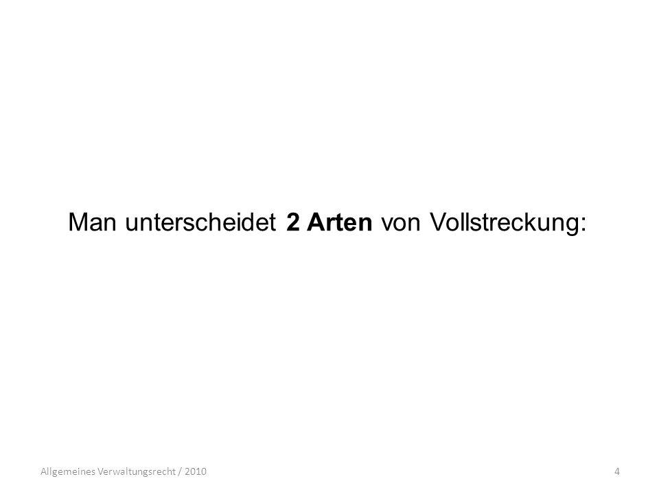 Allgemeines Verwaltungsrecht / 201015