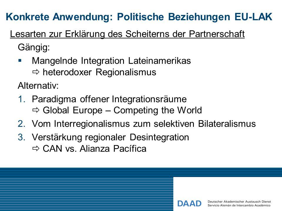 Folgerungen für die Ausrichtung von Forschung und Lehre in Cali Beziehungen EU-LA Transfer / Austausch Asymmetrie / Ungleichgewicht Reziprozität / Interdependenz Konflikt / Antagonismus