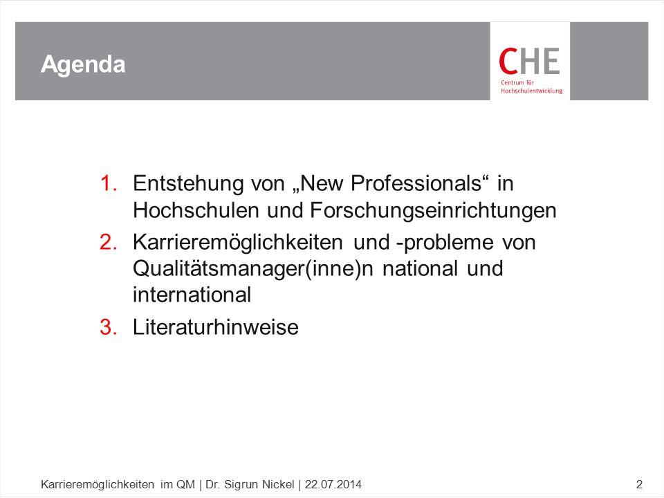 """1.Entstehung von """"New Professionals"""" in Hochschulen und Forschungseinrichtungen 2.Karrieremöglichkeiten und -probleme von Qualitätsmanager(inne)n nati"""