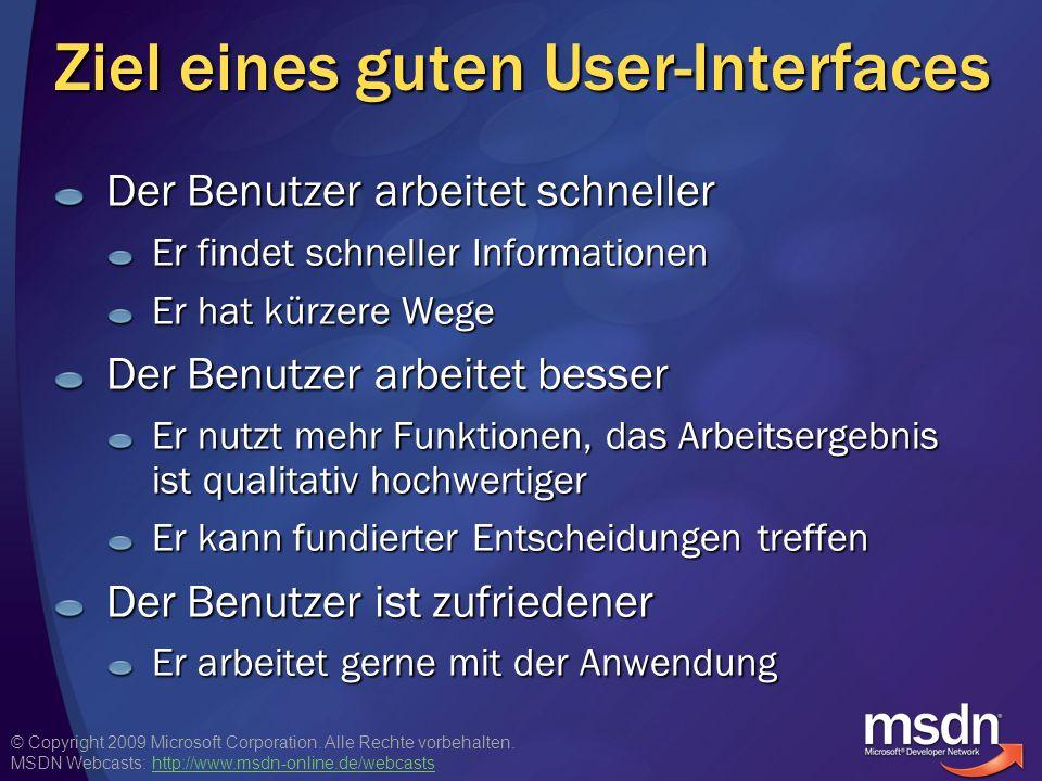 © Copyright 2009 Microsoft Corporation. Alle Rechte vorbehalten. MSDN Webcasts: http://www.msdn-online.de/webcastshttp://www.msdn-online.de/webcasts Z
