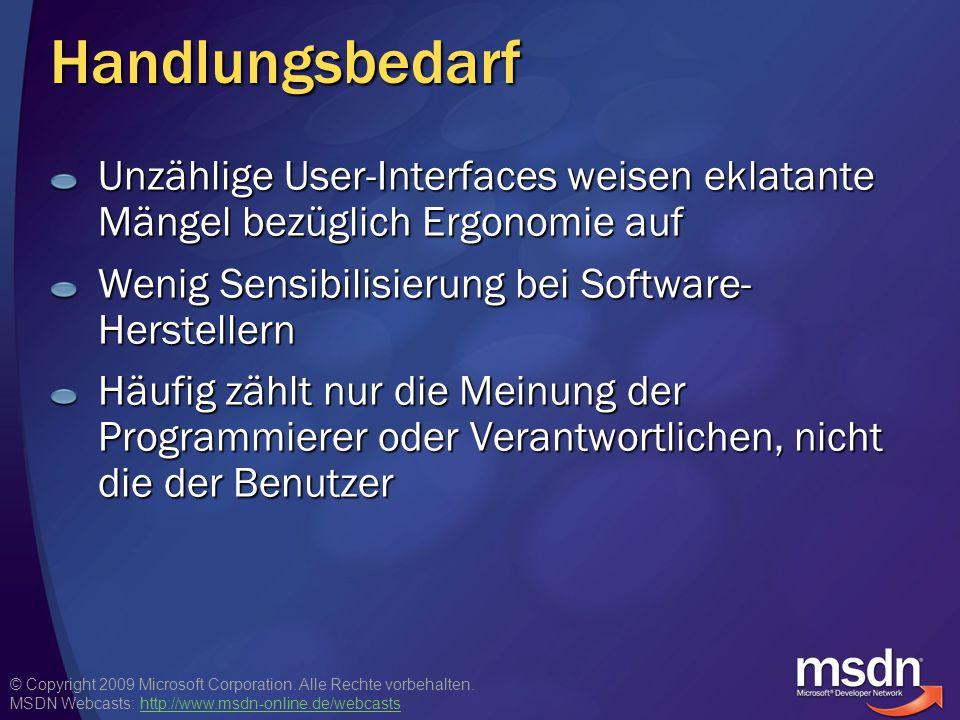 © Copyright 2009 Microsoft Corporation. Alle Rechte vorbehalten. MSDN Webcasts: http://www.msdn-online.de/webcastshttp://www.msdn-online.de/webcastsHa