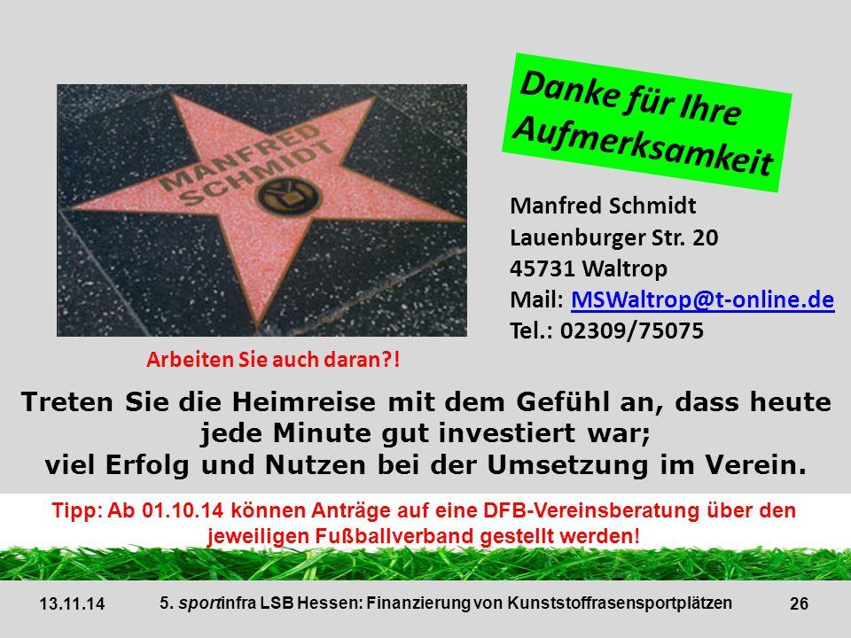 26 Manfred Schmidt Lauenburger Str. 20 45731 Waltrop Mail: MSWaltrop@t-online.deMSWaltrop@t-online.de Tel.: 02309/75075 Treten Sie die Heimreise mit d