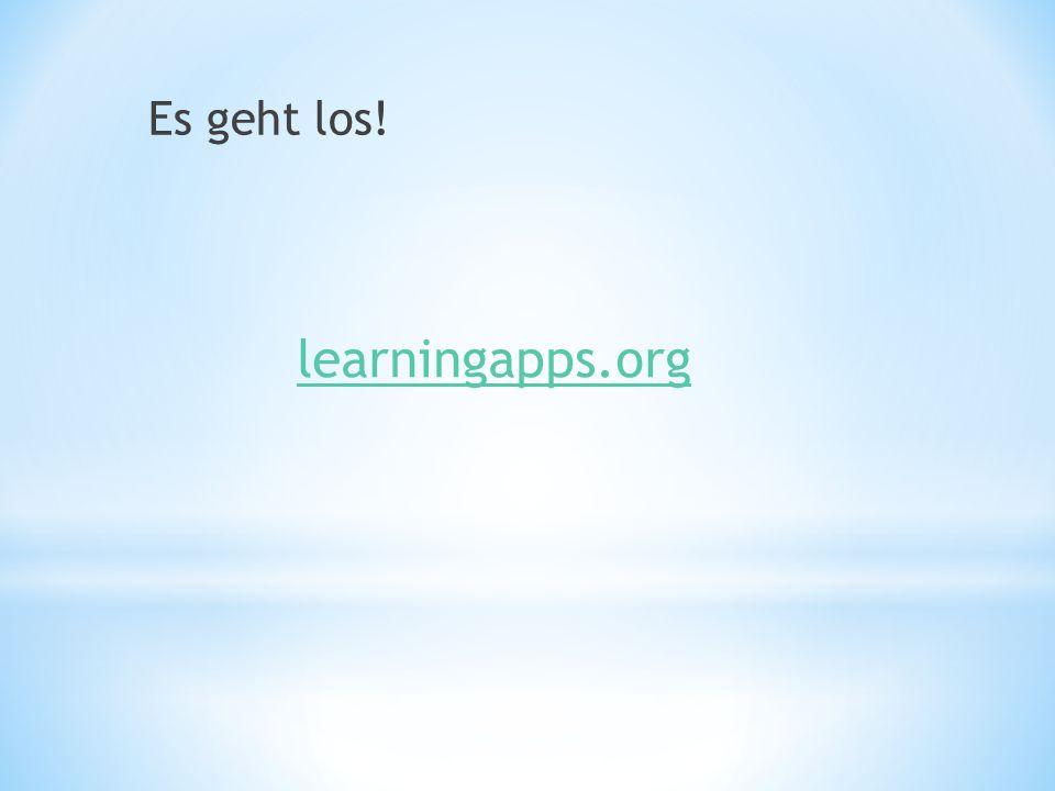 learningapps.org Es geht los!