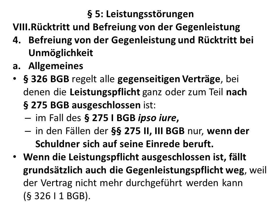a.Rückgewähr der Leistungen und Wertersatz § 346 BGB.