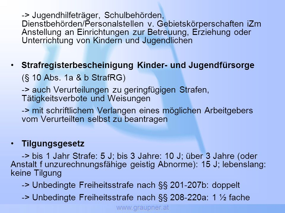www.graupner.at -> Jugendhilfeträger, Schulbehörden, Dienstbehörden/Personalstellen v. Gebietskörperschaften iZm Anstellung an Einrichtungen zur Betre