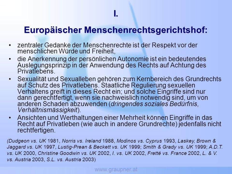 www.graupner.at zentraler Gedanke der Menschenrechte ist der Respekt vor der menschlichen Würde und Freiheit, die Anerkennung der persönlichen Autonom