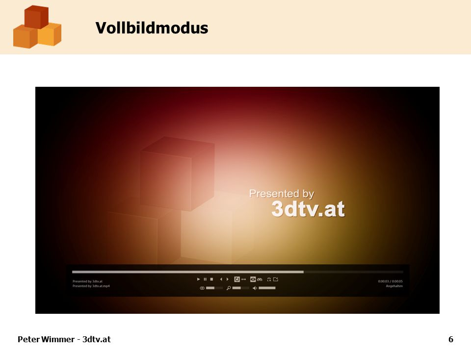 Vollbildmodus Peter Wimmer - 3dtv.at7