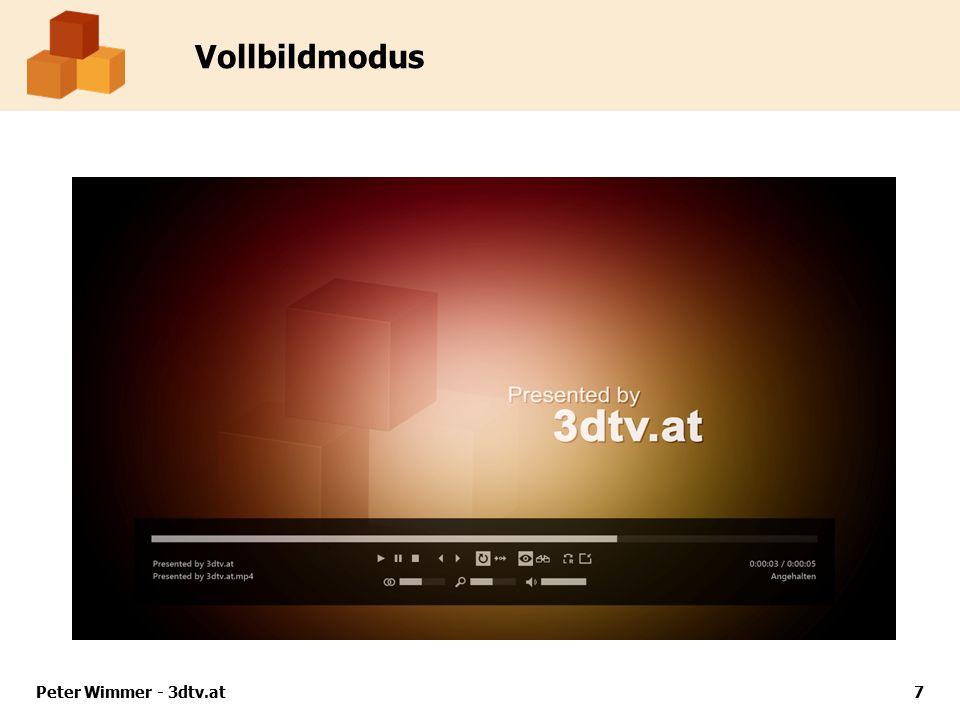 Vollbildmodus Peter Wimmer - 3dtv.at8
