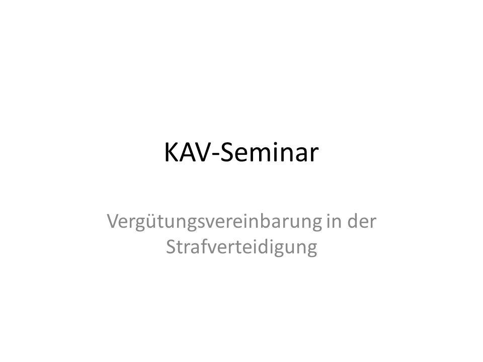 KAV-Seminar Vergütungsvereinbarung in der Strafverteidigung