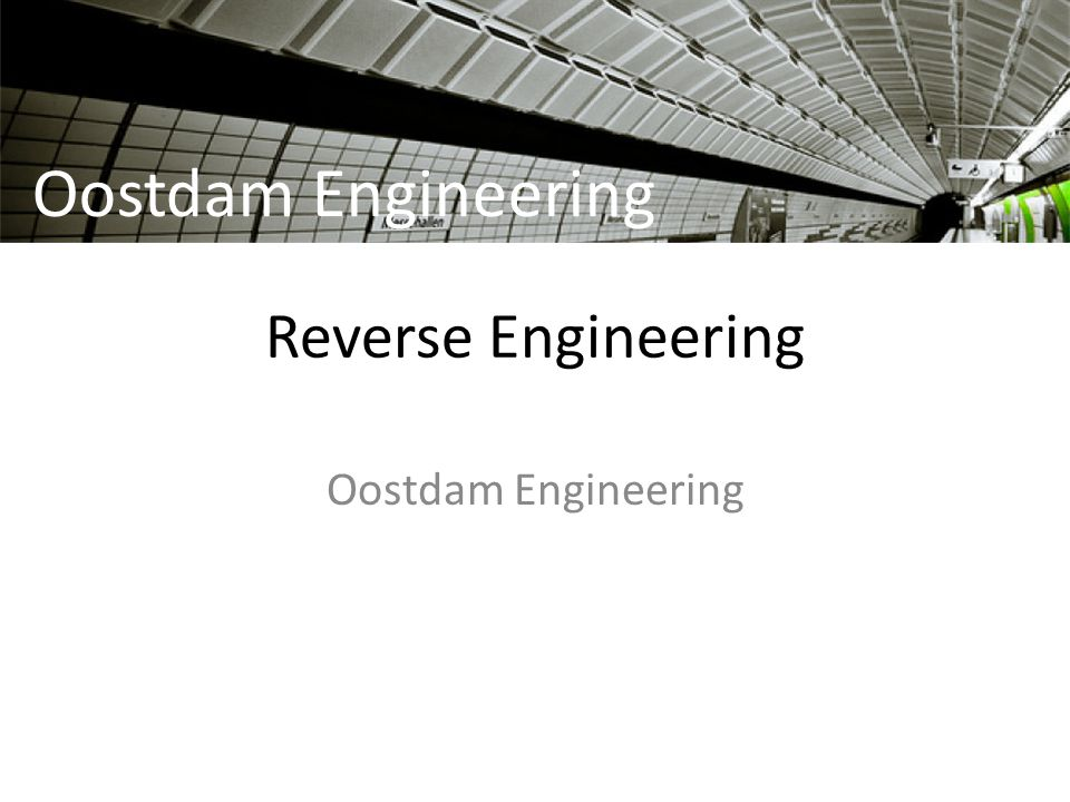 Reverse Engineering Oostdam Engineering