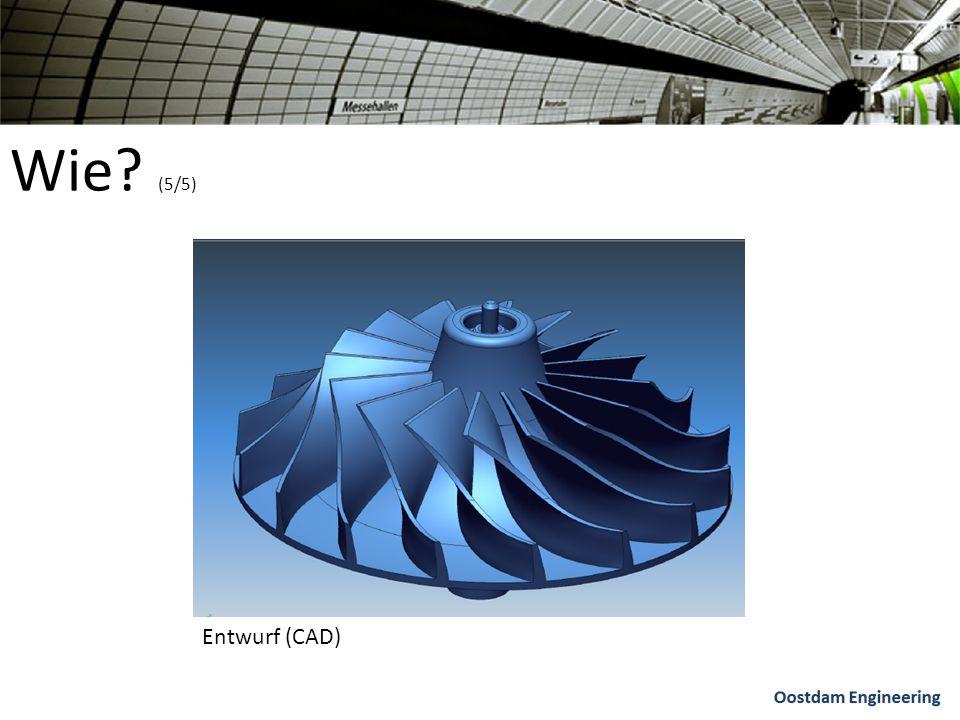 Wie (5/5) Entwurf (CAD)