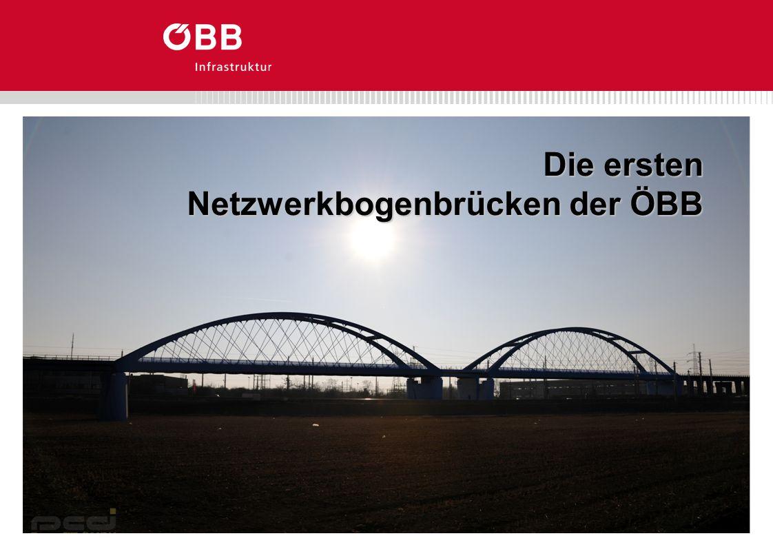 ÖBB ES-BB Die ersten Netzwerkbogenbrücken der ÖBB