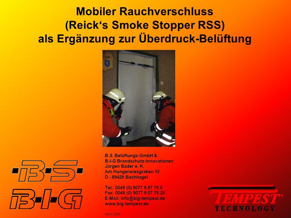 Mobiler Rauchverschluss (Reick's Smoke Stopper RSS) als Ergänzung zur Überdruck-Belüftung B.S. Belüftungs-GmbH & B-I-G Brandschutz-Innovationen Jürgen