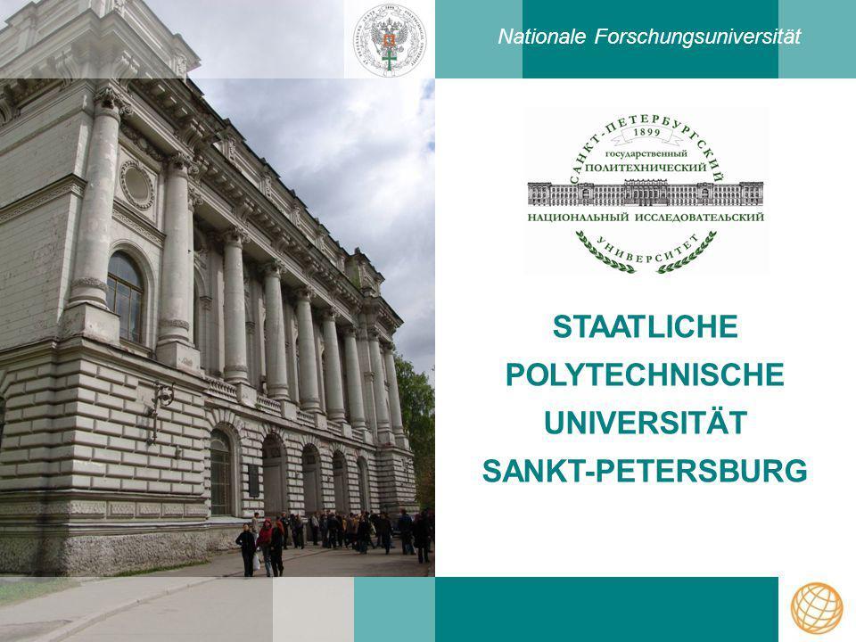 STAATLICHE POLYTECHNISCHE UNIVERSITÄT SANKT-PETERSBURG Nationale Forschungsuniversität