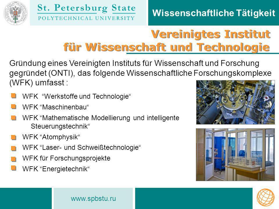"""www.spbstu.ru Wissenschaftliche Tätigkeit WFK """"Werkstoffe und Technologie"""" WFK """"Maschinenbau"""" WFK """"Mathematische Modellierung und intelligente Steueru"""