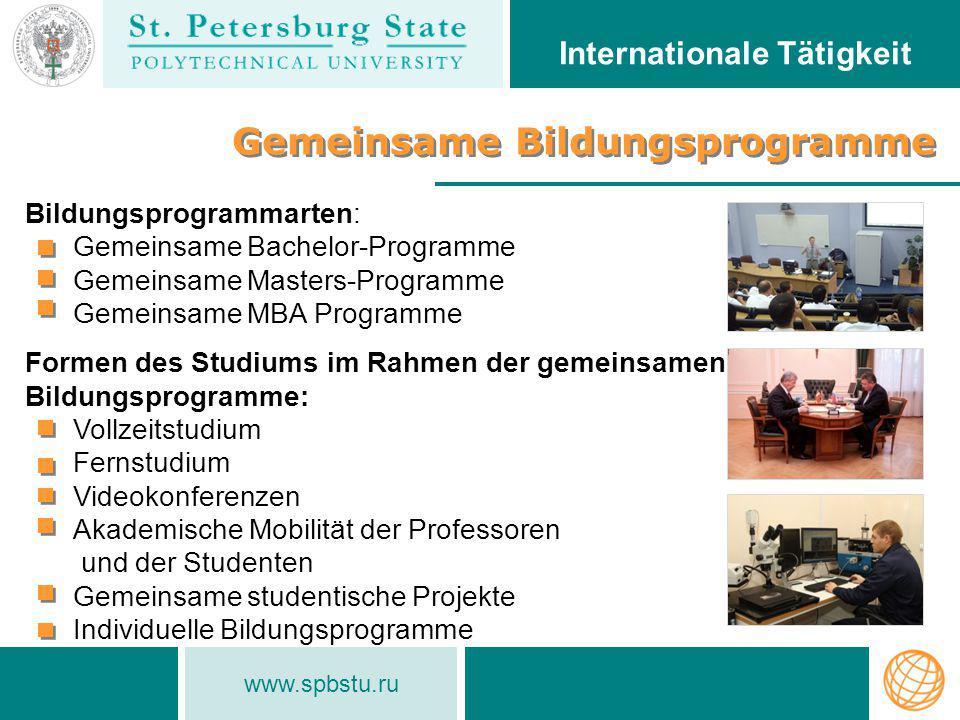 Bildungsprogrammarten: Gemeinsame Bachelor-Programme Gemeinsame Masters-Programme Gemeinsame MBA Programme Formen des Studiums im Rahmen der gemeinsam