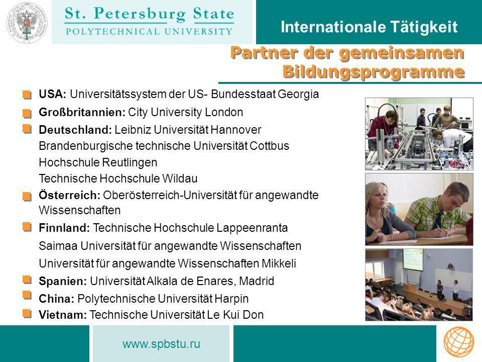 www.spbstu.ru Partner der gemeinsamen Bildungsprogramme Partner der gemeinsamen Bildungsprogramme Internationale Tätigkeit USA: Universitätssystem der