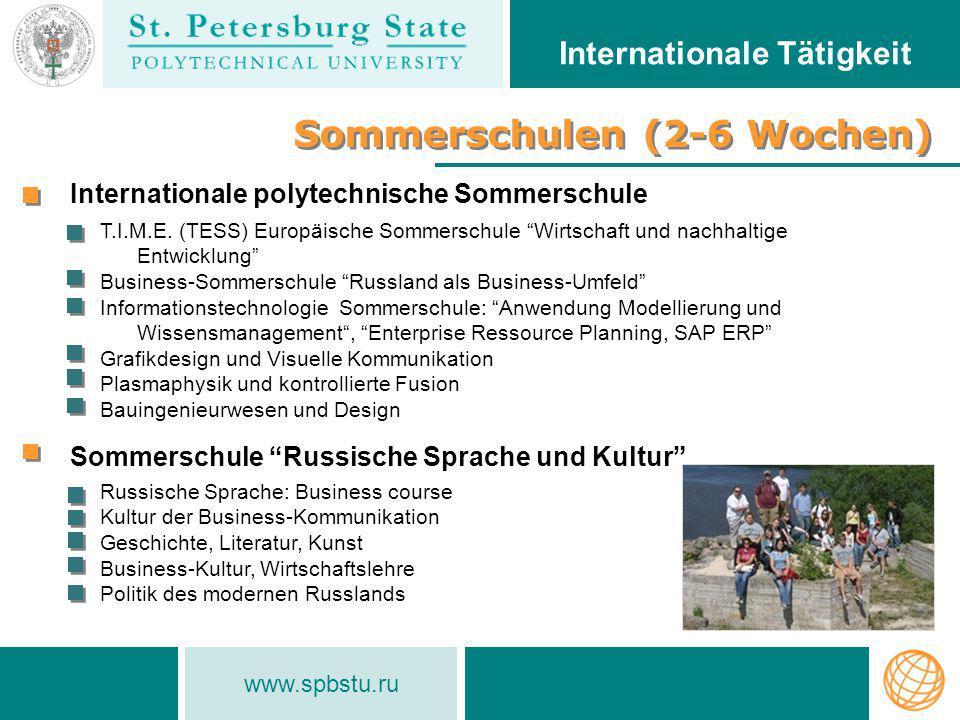 """www.spbstu.ru Sommerschulen (2-6 Wochen) Internationale Tätigkeit T.I.M.E. (TESS) Europäische Sommerschule """"Wirtschaft und nachhaltige Entwicklung"""" Bu"""