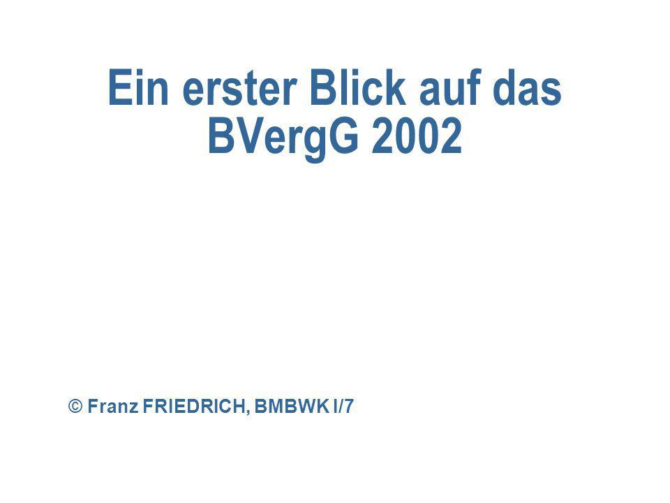 Ein erster Blick auf das BVergG 2002 © Franz FRIEDRICH, BMBWK I/7