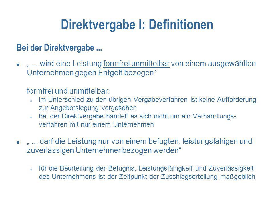 """Direktvergabe I: Definitionen """"... wird eine Leistung formfrei unmittelbar von einem ausgewählten Unternehmen gegen Entgelt bezogen"""" formfrei und unmi"""