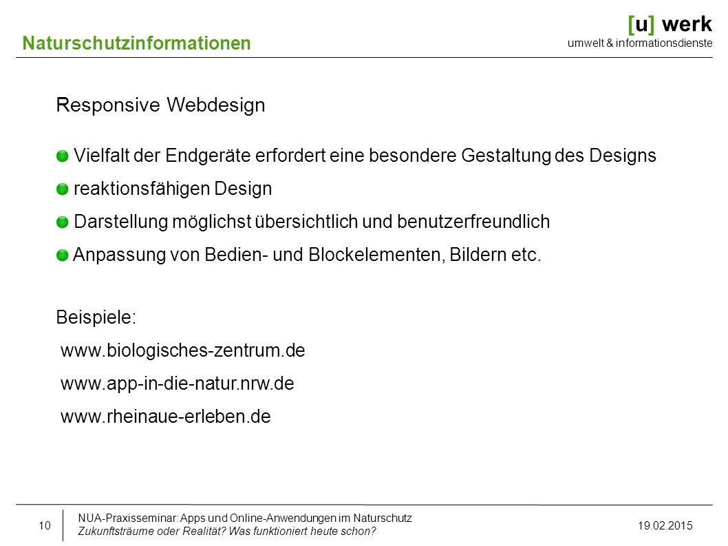 [u] werk umwelt & informationsdienste Naturschutzinformationen Responsive Webdesign Vielfalt der Endgeräte erfordert eine besondere Gestaltung des Des