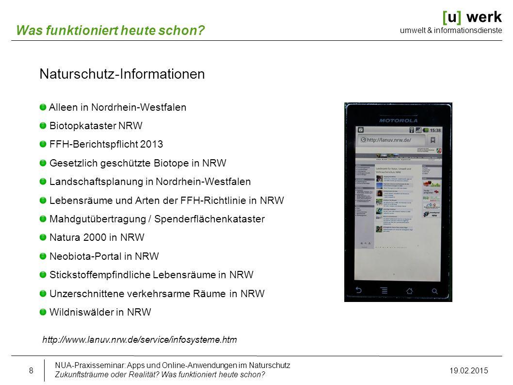 [u] werk umwelt & informationsdienste Naturschutzinformationen NUA-Praxisseminar: Apps und Online-Anwendungen im Naturschutz Zukunftsträume oder Realität.