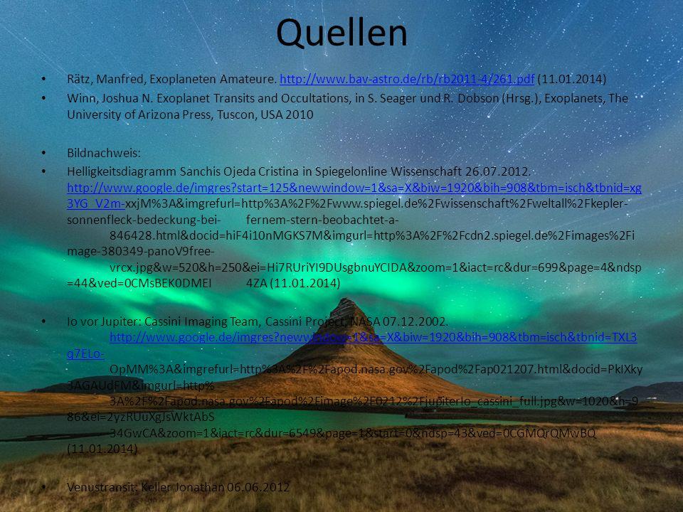 Quellen Rätz, Manfred, Exoplaneten Amateure. http://www.bav-astro.de/rb/rb2011-4/261.pdf (11.01.2014)http://www.bav-astro.de/rb/rb2011-4/261.pdf Winn,
