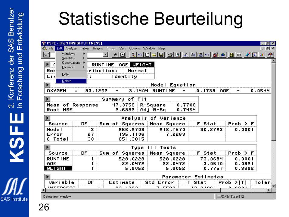 2. Konferenz der SAS Benutzer in Forschung und Entwicklung KSFE 26 Statistische Beurteilung