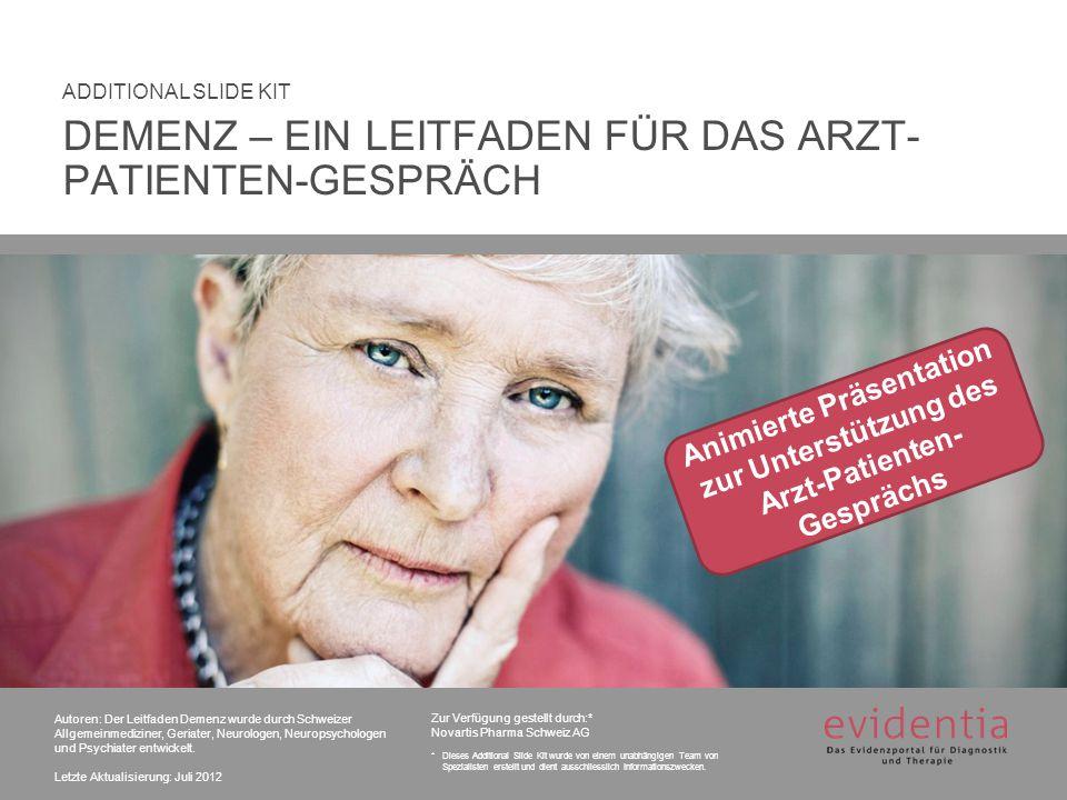 Autoren: Der Leitfaden Demenz wurde durch Schweizer Allgemeinmediziner, Geriater, Neurologen, Neuropsychologen und Psychiater entwickelt. Letzte Aktu