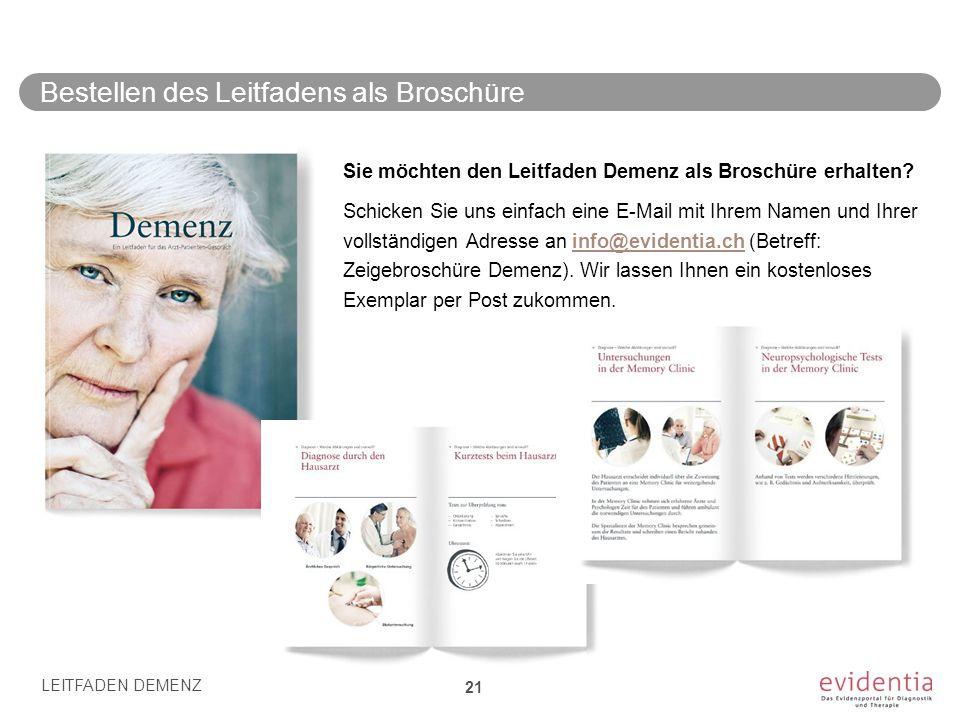 Bestellen des Leitfadens als Broschüre Sie möchten den Leitfaden Demenz als Broschüre erhalten? Schicken Sie uns einfach eine E-Mail mit Ihrem Namen u