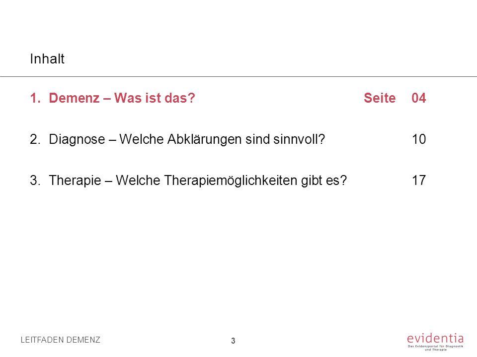 Medizinische Untersuchungen in der Memory Clinic LEITFADEN DEMENZ 14 2.