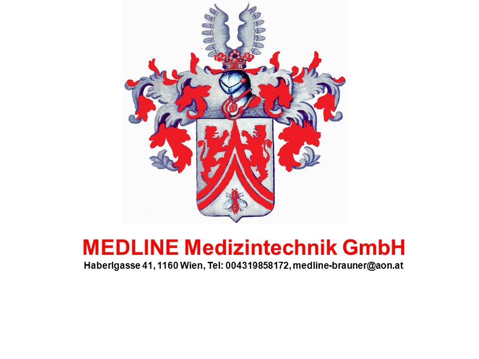 MEDLINE Medizintechnik GmbH Haberlgasse 41, 1160 Wien, Tel: 004319858172, medline-brauner@aon.at